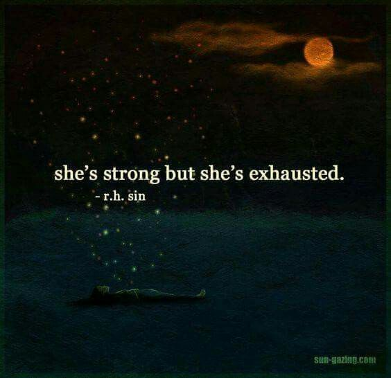 strong but exhausted