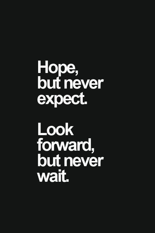 never wait