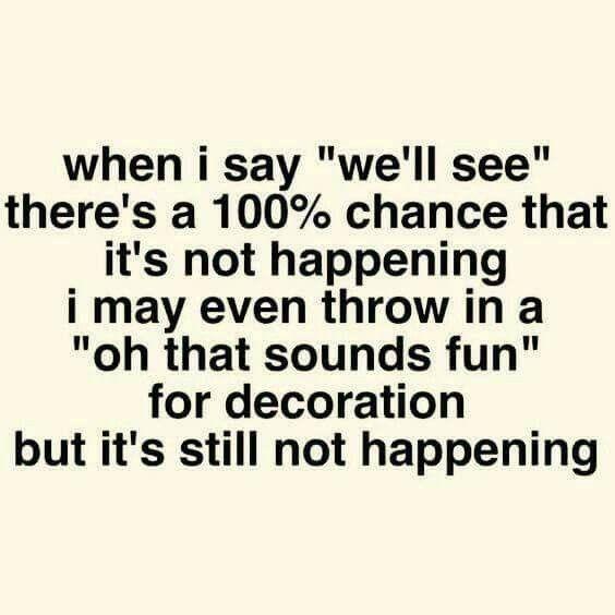 not happening